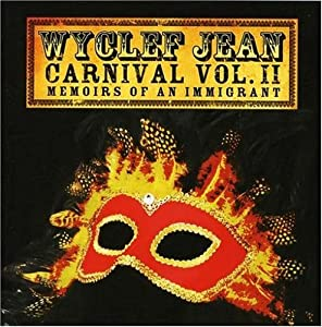 Carnival Vol. 2: Memoirs Of An Immigrant
