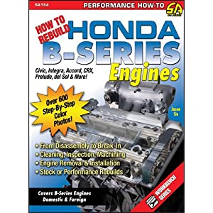 61k%2Be1kur6L. SL500 AA300  How to Rebuild Honda B Series Engines (S A Design) (SA Design) [Paperback]