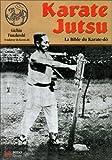 karate jutsu ; l'enseignement original du fondateur du karate (284617024X) by Funakoshi, Gichin