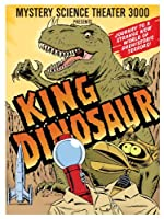 Mystery Science Theater 3000: King Dinosaur