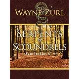 Serpents & Scoundrels ~ Wayne Zurl