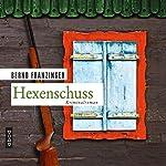 Hexenschuss (Tannenbergs Fälle) | Bernd Franzinger