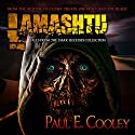Lamashtu Audiobook by Paul E Cooley Narrated by Paul E Cooley