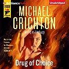 Drug of Choice Hörbuch von Michael Crichton, John Lange Gesprochen von: Christopher Lane