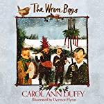 The Wren-Boys | Carol Ann Duffy