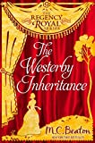 The Westerby Inheritance: Regency Royal 1
