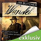 Wandel (Die dunklen Fälle des Harry Dresden 12) | Jim Butcher