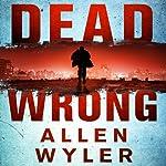 Dead Wrong | Allen Wyler