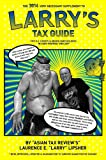 img - for The 2014 Very Necessary Supplement to Larry's Tax Guide for U.S. Expats & Green Card Holders in User-Friendly English! book / textbook / text book