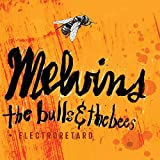 Bulls & The Bees / Electroretard by Melvins (2015-08-03)