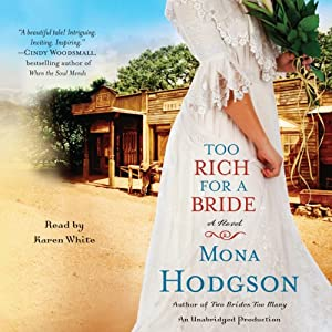 Too Rich for a Bride: A Novel | [Mona Hodgson]