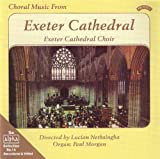 Choral Music from Exeter Cathedral Choir of Exeter Cathedral