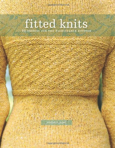 Fitted Knits: 25  Designs for the Fashionable