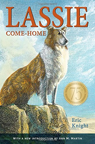 Lassie Come-Home 75th Anniversary Edition [Knight, Eric] (Tapa Dura)