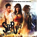 Step Up 2 The Streets Original Motion Picture Soundtrackby Step Up 2 The Streets