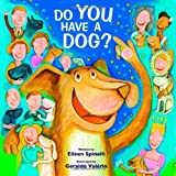 Do You Have a Dog? (0802853870) by Spinelli, Eileen