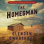The Homesman: A Novel | Glendon Swarthout