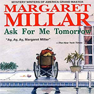 Ask for Me Tomorrow Audiobook
