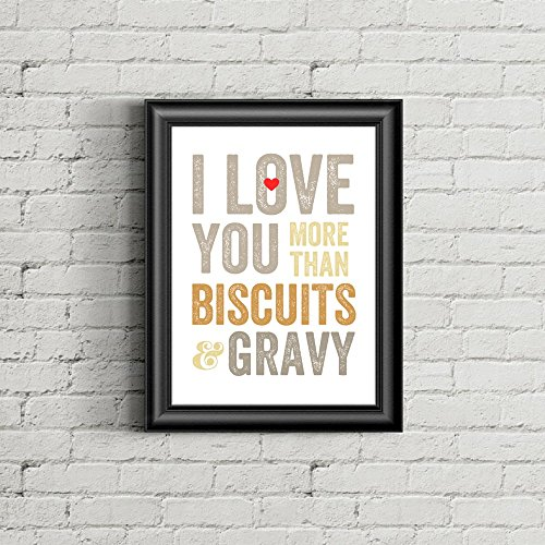 once-upon-press-i-love-you-more-than-biscuits-and-gravy-art-print