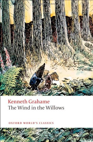The Wind in the Willows (Oxford World's Classics), Kenneth Grahame, Peter Hunt