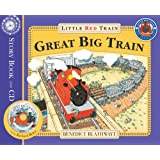The Little Red Train: Great Big Trainby Benedict Blathwayt