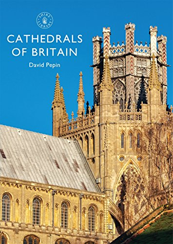 Cathedrals of Britain (Shire Library)