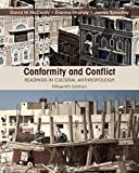 img - for Conformity and Conflict: Readings in Cultural Anthropology (15th Edition) 15th edition by Spradley Late, James W., McCurdy, David W., Shandy, Dianna (2015) Paperback book / textbook / text book