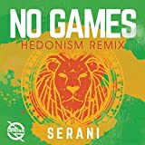 No Games (Hedonism Remix)