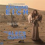 The ALECS Quartet | Raymund Eich,Annie Brunson