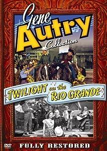 Gene Autry: Twilight on Rio Grande