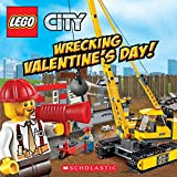 img - for Wrecking Valentine's Day! (LEGO City: 8x8) book / textbook / text book