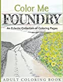 img - for Color Me Foundry: An Eclectic Collection of Coloring Pages book / textbook / text book