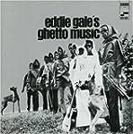 Eddie Gales Ghetto Music