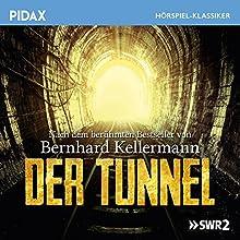 Der Tunnel Hörspiel von Bernhard Kellermann Gesprochen von: Claus Biederstedt, Baldur Seifert, Dieter Eppler, Antje Hagen, Bodo Primus