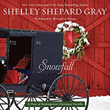 Snowfall: A Days of Redemption Christmas Novella (       UNABRIDGED) by Shelley Shepard Gray Narrated by Bernadette Dunne