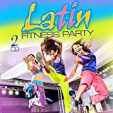 Latin Fitness Party Various Artists