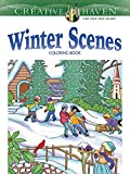 Creative Haven Winter Scenes Coloring Book (Creative Haven Coloring Books)