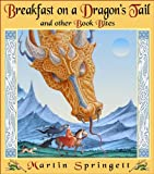 img - for Breakfast on a Dragon's Tail: and Other Book Bites book / textbook / text book