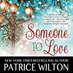 Someone to Love: A Heavenly Christmas, Book 2 | Patrice Wilton