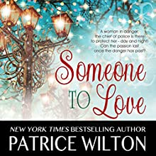 Someone to Love: A Heavenly Christmas, Book 2 Audiobook by Patrice Wilton Narrated by Rita Page