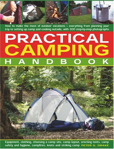 Practical Camping Handbook: How to Plan Outtdoor