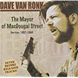 The Mayor of MacDougal Street: Rarities 1957-69