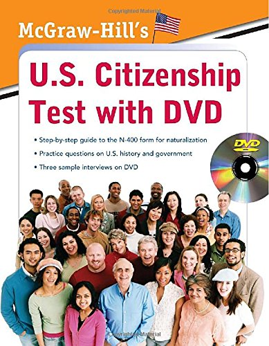 McGraw-Hill's U.S. Citizenship Test with DVD
