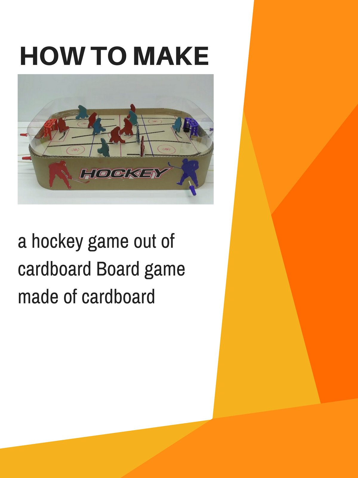 How to make a hockey game out of cardboard Board game made of cardboard