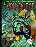 Mutants & Masterminds: Golden Age Sourcebook