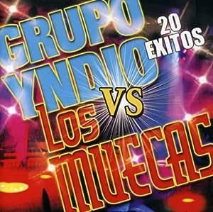 Muecas Vs Grupo Yndio - 20 Exitos - Amazon.com Music