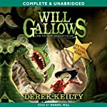 Will Gallows and the Thunder Dragon's Roar (       UNABRIDGED) by Derek Keilty Narrated by Daniel Hill