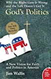 Image of God&#039;s Politics: Why the Right Gets It Wrong and the Left Doesn&#039;t Get It