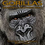 img - for Gorillas: The Complete Guide For Beginners & Early Learning (Wonderful Discoveries Series) book / textbook / text book