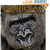Gorillas: The Complete Guide For Beginners & Early Learning (Wonderful Discoveries Series)